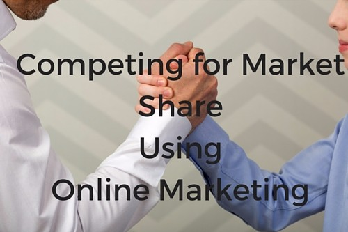 Competing_for_Market_Share_Using_Online_Marketing.jpg