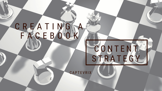 Creating a Facebook Content Strategy
