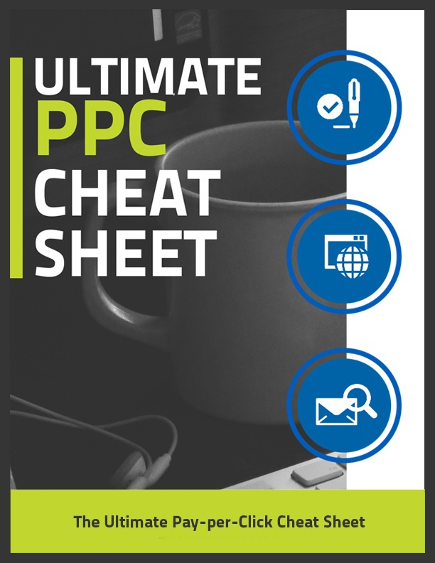 Ultimate PPC Cheat Sheet