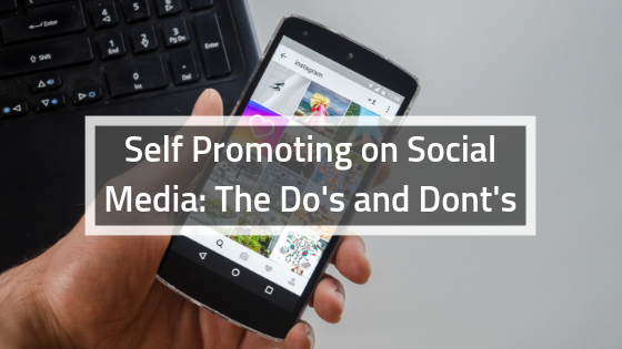 Self Promoting on Social Media_ The Do's and Dont's
