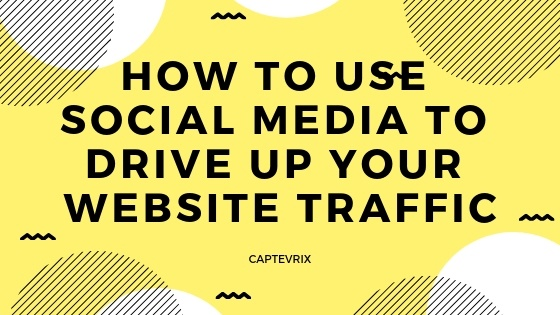 How to use social media to drive up your website traffic