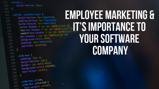 Employee Marketing & It's Importance to Your Software Company
