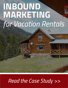 Inbound Marketing for Vacation Rentals - Read the Case Study