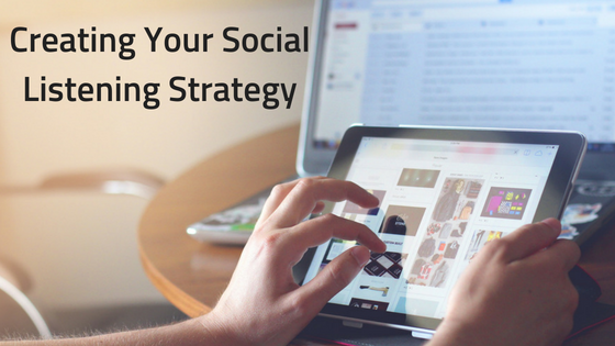 Creating Your Social Listening Strategy
