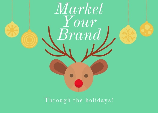 How to Market Your Brand During Holidays