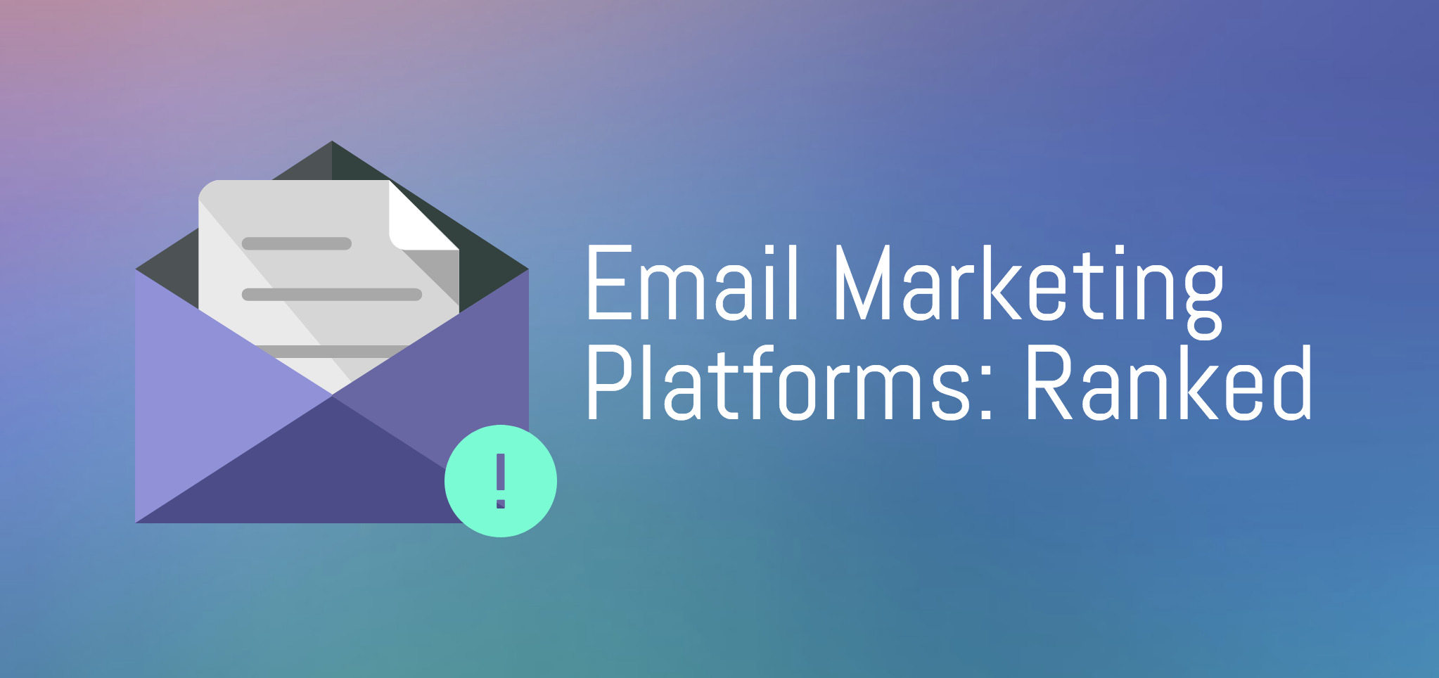 Email Marketing Platforms: Ranked