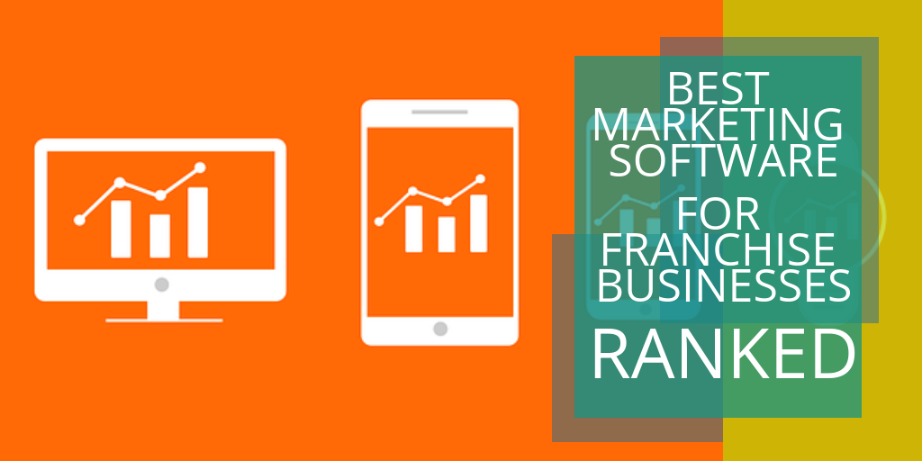 Best Marketing Software for Franchise Businesses: Ranked