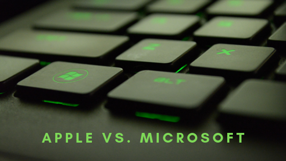 Apple vs Microsoft - Their Different Marketing Strategies & How to Find Your Own Unique Space