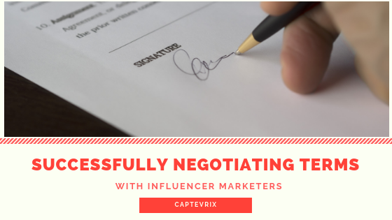 Successfully Negotiating Terms With Influencer Marketers
